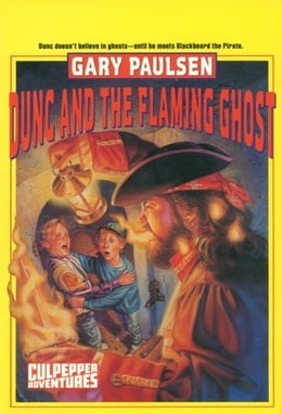 Book DUNC AND THE FLAMING GHOST by Gary Paulsen