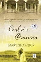 Orla's Canvas by Mary Sharnick