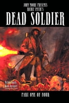 DEAD SOLDIER, Issue 1 by Richie Smyth