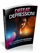 Defeat Depression by UNKNOWN
