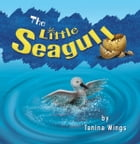 The Little Seagull by Tanina Wings
