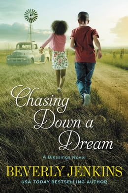 Book Chasing Down a Dream: A Blessings Novel by Beverly Jenkins