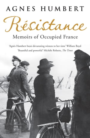 Resistance Memoirs of Occupied France