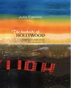 The backside of Hollywood by Julio Camino
