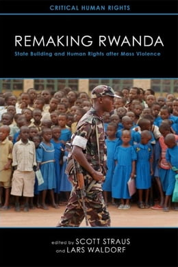 Book Remaking Rwanda by Straus, Scott