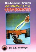 9789782947161 - Dr. D.K. Olukoya: Release from Destructive Covenants - Book