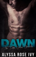 Dawn (The Dire Wolves Chronicles #3) by Alyssa Rose Ivy