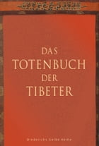 Das Totenbuch der Tibeter by F. Fremantle