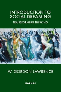 Introduction to Social Dreaming: Transforming Thinking