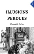 Illusions Perdues f3ced8a2-b6b4-493f-8e0a-178fb1d7f707