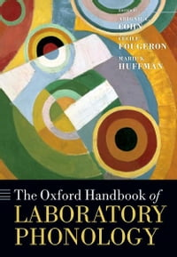 The Oxford Handbook of Laboratory Phonology