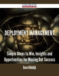 9781489152831 - Gerard Blokdijk: Deployment Management - Simple Steps to Win, Insights and Opportunities for Maxing Out Success - 書