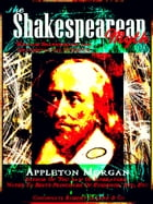 The Shakespearean Myth: William Shakespeare and Circumstantial Evidence by Appleton Morgan