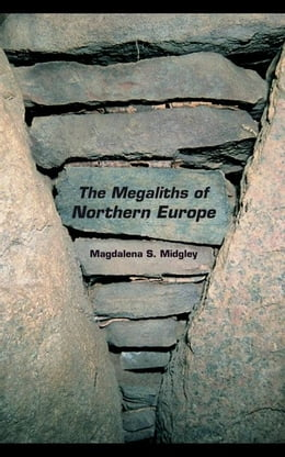 Book The Megaliths of Northern Europe by Midgley, Magdalena S.