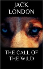 The Call of the Wild (new classics) by Jack London