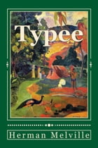 Typee: A Romance of the South Seas, with sequel, The Story of Toby