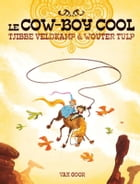 Le cow-boy cool by Tjibbe Veldkamp