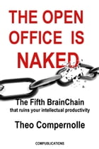 The Open Office Is Naked by Theo Compernolle
