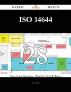 ISO 14644 28 Success Secrets - 28 Most Asked Questions On ISO 14644 - What You Need To Know