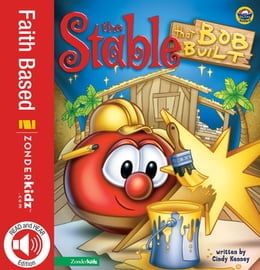 Book The Stable that Bob Built / VeggieTales by Cindy Kenney