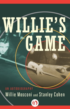 Willie's Game An Autobiography