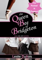 The Queen Bee of Bridgeton (Free Preview - 14 Chapters!) by Leslie DuBois