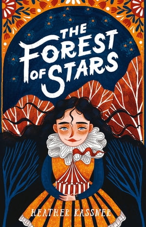 The Forest of Stars by Heather Kassner