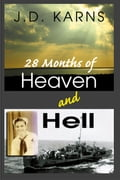28 Months of Heaven and Hell fbce1cb4-03a1-4f8e-bebe-fba53943ee50