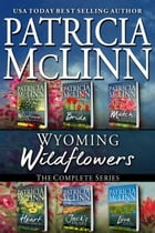 Wyoming Wildflowers: The Complete Series: Books 1-6 by Patricia McLinn