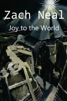 Joy to the World by Zach Neal