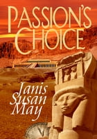 Passion's Choice by Janis Susan May