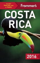 Frommer's Costa Rica 2016 by Eliot Greenspan