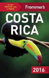 Frommer's Costa Rica 2016
