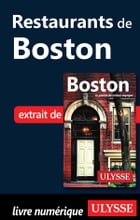 Restaurants de Boston by Collectif Ulysse