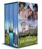 Branded by Her Cowboys: Western Menage Romance Boxed Set by Jan Springer