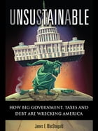Unsustainable by James MacDougald