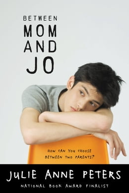 Book Between Mom and Jo by Julie Anne Peters