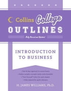 Introduction to Business by H. James Williams