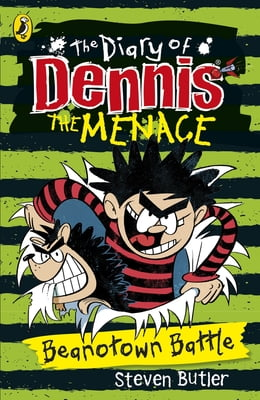 Book The Diary of Dennis the Menace: Beanotown Battle (book 2) by Steven Butler