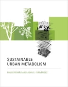 Sustainable Urban Metabolism by Paulo Ferrão