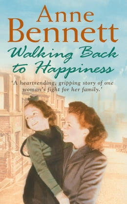 Book Walking Back to Happiness by Anne Bennett
