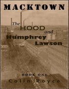 The Hood and Humphrey Lawson by Colin Royce
