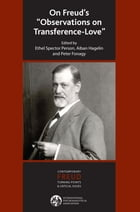 """On Freud's """"Observations On Transference-Love"""""""
