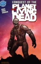 Planet of the Living Dead: Conquest of the Planet of the Living Dead #5 by Joe Wight
