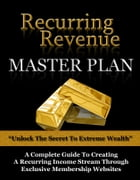 Recurring Revenue Master Plan by Anonymous