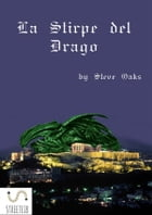 La Stirpe del Drago by Steve Oaks