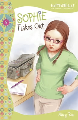 Book Sophie Flakes Out by Nancy N. Rue