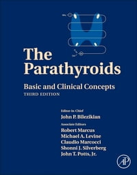 The Parathyroids: Basic and Clinical Concepts