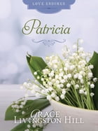 Patricia by Grace Livingston Hill