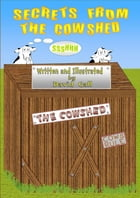 Secrets From The Cowshed by David Gall